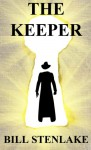 The Keeper - Bill Stenlake