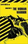 The Woman Warrior: Notes - Soon-Leng Chua, CliffsNotes, Margaret Poh Choo Chua