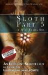 An Indolent Seduction - Sloth - Lexie Bay
