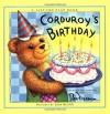 Corduroy's Birthday - Don Freeman, Lisa McCue, Don Freeman