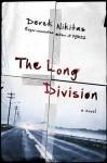 The Long Division - Derek Nikitas