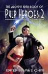 The Alchemy Press Book of Pulp Heroes 2 - Mike Chinn