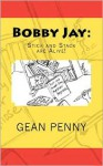 Bobby Jay: Stick and Stack are Alive - Gean Penny