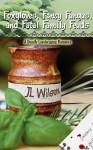 Foxgloves, Fancy Fungus, and Fatal Family Feuds - J.L. Wilson