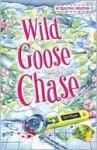Wild Goose Chase - Terri Thayer