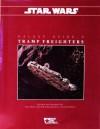Tramp Freighters (Star Wars RPG, Galaxy Guide No. 6) - Stewart Weick, Eric Trautmann, Mark Rein Hagen