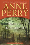 Death on Blackheath: A Charlotte and Thomas Pitt Novel - Anne Perry