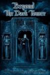 Beyond The Dark Tower - Joseph Vargo, Joseph Iorillo