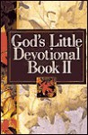 God's Little Devotional Book II (God's Little Devotional Books) - Honor Books