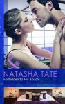 Forbidden to His Touch (Mills & Boon Modern) - Natasha Tate