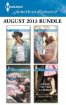 Harlequin American Romance August 2013 Bundle: The Long, Hot Texas SummerHis Forever ValentineHer Secret, His BabyHome to the Cowboy (McCabe Homecoming) - Cathy Gillen Thacker, Marie Ferrarella, Tanya Michaels, Amanda Renee