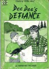 Danny Orlis and DeeDee's Defiance - Bernard Palmer