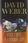 How Firm a Foundation - David Weber, Stephen Youll, Ellisa Mitchell