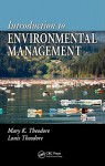 Introduction to Environmental Management - Mary K. Theodore, Louis Theodore