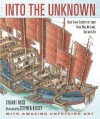 Into the Unknown: How Great Explorers Found Their Way by Land, Sea, and Air [Hardcover] [2011] Rei/Map Ed. Stewart Ross, Stephen Biesty - Stewart Ross