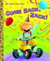 Come Back, Zack! - Trish Holland, Sachiko Yoshikawa