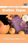 Brother Copas - Arthur Thomas Quiller-Couch