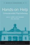 Hands-on Help: Computer-aided Psychotherapy (Maudsley Series) - Isaac M. Marks, Kate Cavanagh, Lina Gega