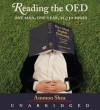 Reading the OED: One Man, One Year, 21,730 Pages (Audio) - Ammon Shea, Cover design by Patrick Gibson, Cover photograph x, William Dufris