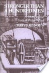 Stronger than a Hundred Men: A History of the Vertical Water Wheel - Terry S. Reynolds