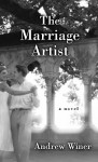The Marriage Artist - Andrew Winer