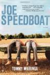 Joe Speedboat - Tommy Wieringa