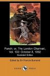 Punch; Or, The London Charivari, Vol. 103: October 8, 1892 (Illustrated Edition) (Dodo Press) - Francis Cowley Burnand