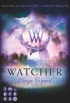 Watcher. Ewige Jugend (Die Niemandsland-Trilogie, Band 1) - 'Nadine d'Arachart',  'Sarah Wedler'