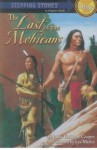 The Last of the Mohicans (Stepping Stones) - Les Martin, James Fenimore Cooper, Shannon Stirnweis