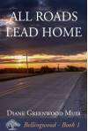 All Roads Lead Home - Diane Greenwood Muir
