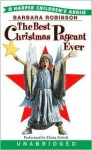 The Best Christmas Pageant Ever: The Best Christmas Pageant Ever (Audio) - Barbara Robinson, Elaine Stritch