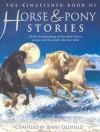 The Kingfisher Book of Horse and Pony Stories - Jenny Oldfield