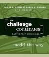 The Challenge Continues, Participant Workbook - James M. Kouzes, Barry Posner, Jane Bozarth