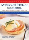 American Heritage Cookbook: Classic Regional Dishes in 200 Step by Step Recipes - Carla Capalbo, Laura Washburn