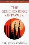second ring of power. - Carlos Castaneda