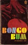 Bongo Bum - Richard E. Geis