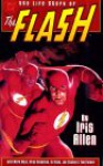 The Life Story of the Flash - Mark Waid, Brian Augustyn
