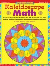 Math Skills Made Fun: Kaleidoscope Math: Dozens of Reproducible Activities That Will Dazzle Kids and Build Skills in Addition, Subtraction, Multiplication, Division, and More - Cindi Mitchell, Jim Mitchell