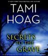 Secrets to the Grave (Audio) - Tami Hoag, Kirsten Potter