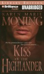 Kiss of the Highlander - Karen Marie Moning, Phil Gigante