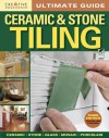 Ultimate Guide: Ceramic & Stone Tiling, 3rd edition - Creative Homeowner