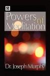 Powers of Meditation - Joseph Murphy