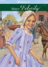 Meet Felicity (The American Girls Collection, Book 1) - Valerie Tripp, Dan Andreasen