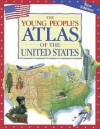 The Young People's Atlas of the United States - James Harrison, Eleanor Van Zandt