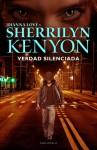Verdad Silenciada - Sherrilyn Kenyon, Denise Despeyroux