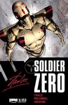Stan Lee's Soldier Zero: Preview #1 - Paul Cornell, Stan Lee, Trevor Hairsine, Dave Johnson, Phil Noto, Javi Pina, Alfred Rockefeller