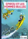 Spirou Et Fantasio, Tome 17: Spirou Et Les Hommes Bulles - André Franquin, Jean Roba