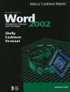 Microsoft Word 2002: Introductory Concepts and Techniques - Gary B. Shelly, Misty E. Vermaat, Thomas J. Cashman