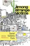 Among Strange Victims - Daniel Saldaña París, Christina MacSweeney