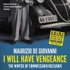 I Will Have Vengeance: Commissario Ricciardi, Book 1 - Maurizio de Giovanni, Grover Gardner, Inc. Blackstone Audio